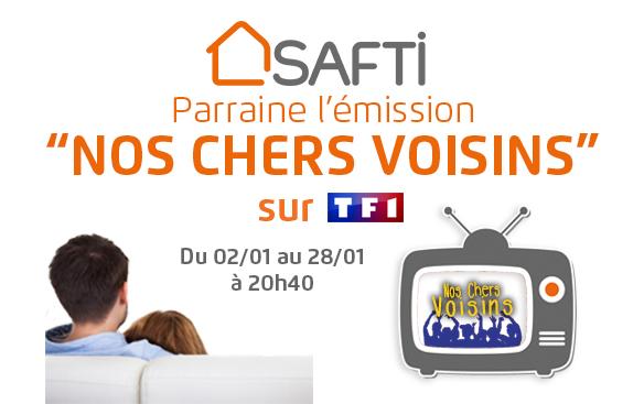 SAFTI parraine Nos chers voisins sur TF1